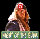 Night Of The Bums Button
