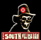 South Will Rise Again Button
